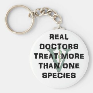 Real Doctors Treat More Than One Species Basic Round Button Key Ring