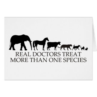 Real Doctors (Vets) Treat More Than One Species Card