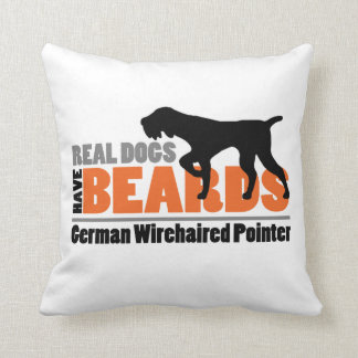 Real Dogs Have Beards - German Wirehaired Pointer Cushion
