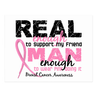 Real Enough Man Enough Friend 2 Breast Cancer Postcard