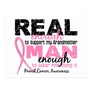 Real Enough Man Enough Grandmother 2 Breast Cancer Postcards