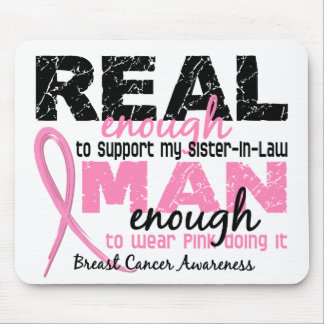 Real Enough Sister-In-Law 2 Breast Cancer Mousepads