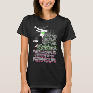 Real Girls Do Parkour Funny T-shirt