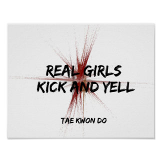 Real Girls Kick and Yell Poster Print