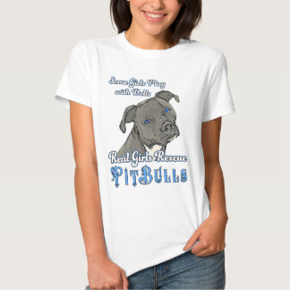 Real Girls Rescue Pit Bulls Tees