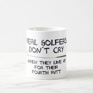 Real Golfers don´t cry Coffee Mug