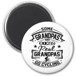 Real Grandpas Go cycling Magnet