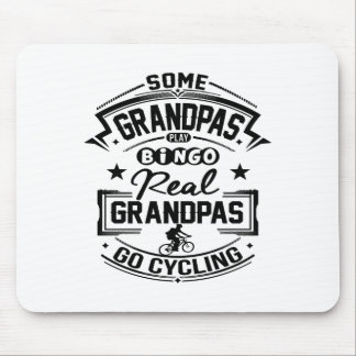 Real Grandpas Go cycling Mouse Pad