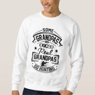 Real Grandpas Go Hunting Sweatshirt