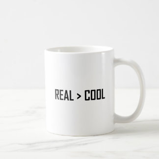 Real Greater Than Cool Coffee Mug