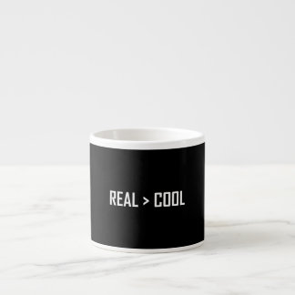 Real Greater Than Cool Espresso Cup