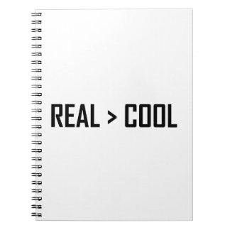 Real Greater Than Cool Notebook