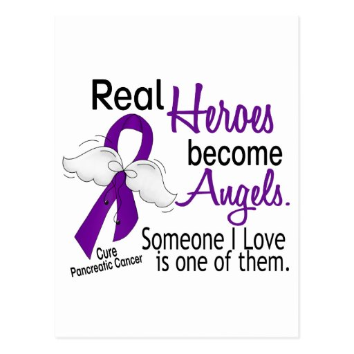 Real Heroes Become Angels Pancreatic Cancer Post Card
