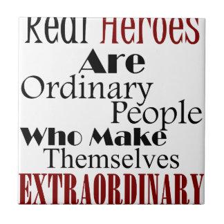 Real Heroes Extraordinary People Tile