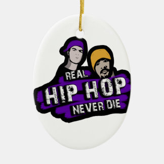 Real Hip Hop never die Ceramic Oval Decoration