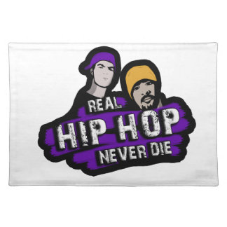 Real Hip Hop never die Placemat
