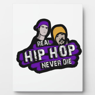 Real Hip Hop never die Plaque
