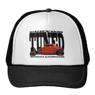 Real Hot Rods aren't tuned with computers. Hats