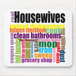 "Real housewives ""do"" mousepad"