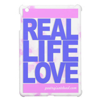 Real Life Love Case For The iPad Mini