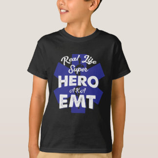Real Life Super Hero A.K.A EMT T-Shirt