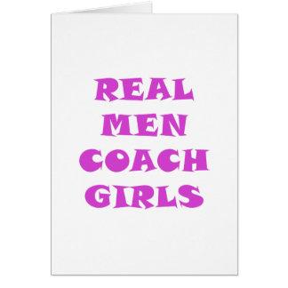 Real Men Coach Girls Card
