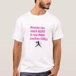 Real Men Coach Girls-Fastpitch Softball T-Shirt