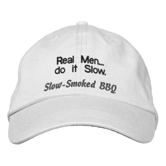 Real Men do it Slow BBQ Hat Embroidered Cap