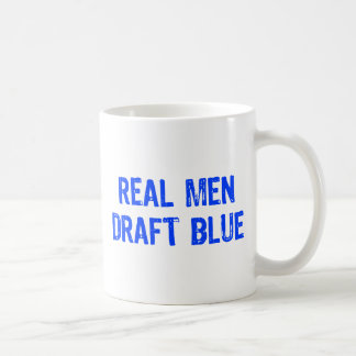 Real Men Draft Blue Mugs