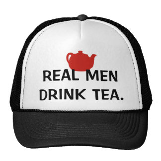 Real Men Drink Tea - Hat