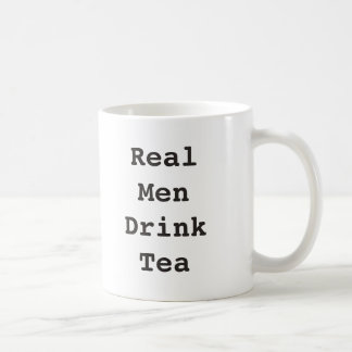Real Men Drink Tea Mug Funny Mug for Him Men Gift