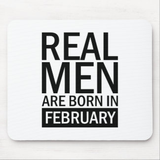 Real Men February Mouse Pad
