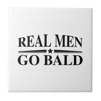 Real Men Go Bald Small Square Tile