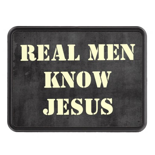 Real Men Know Jesus Trailer Hitch Cover