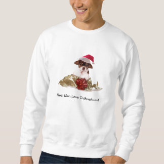 """Real Men Love Chihuahuas""  Mens  Sweatshirt"