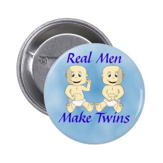 Real Men Make Twins Button