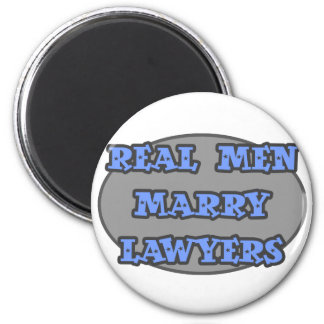 Real Men Marry Lawyers Refrigerator Magnet