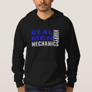 Real Men Marry Mechanics Hoodie