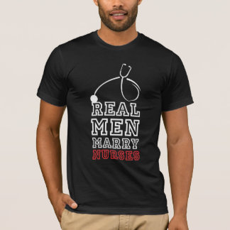 Real men marry nurses cool clever funny tshirt