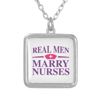 Real Men Marry Nurses Silver Plated Necklace