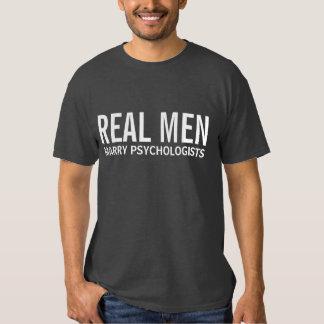 Real Men Marry Psychologists T Shirt