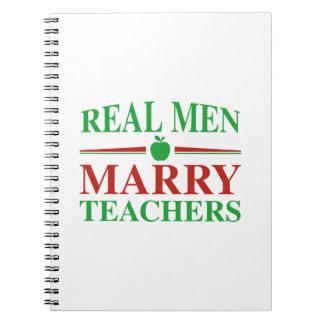 Real Men Marry Teachers Notebook