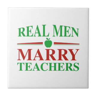 Real Men Marry Teachers Small Square Tile
