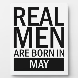Real Men May Plaque
