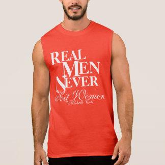 Real Men Never Hit Women! Sleeveless Shirt