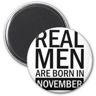 Real Men November Magnet