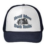 Real men own tools cap