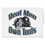 Real men own tools card