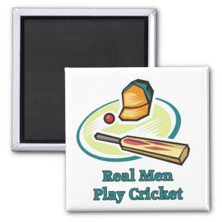 Real Men Play Cricket Magnets