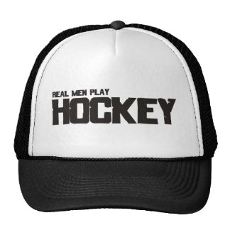 Real Men Play Hockey Hats